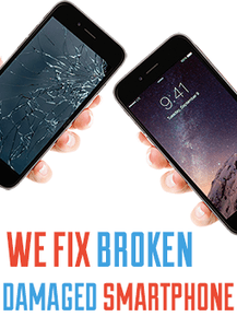 we fix broken damaged all smartphones